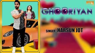 Ghooriyan (Lyrical Audio) Harsun Jot   Latest Punjabi Songs 2017   White Hill Music