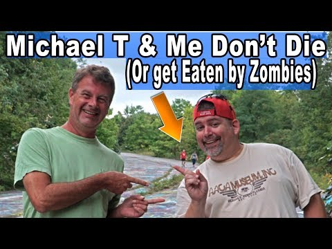 Michael T & Me Don't Die - or Get Eaten by Zombies