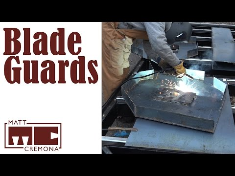 Blade Guards - Building a Large Bandsaw Mill - Part 15