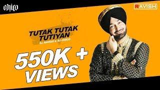 Malkit Singh - Tutak Tutak Tutiyan (DJ Ravish, DJ Chico & DJ Shivam Remix)