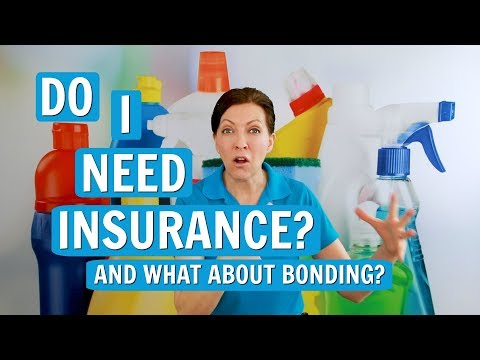 Do You Need Insurance and Bonding as a House Cleaner