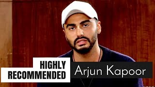 Highly Recommended: Arjun Kapoor
