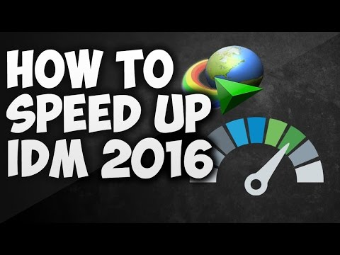 How To increase Up to 10 MB/Sec Downloading Speed of IDM | 2016