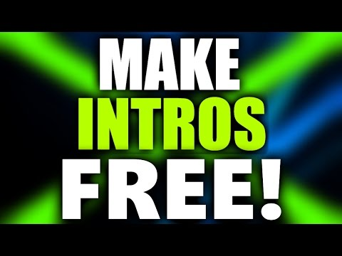 How To Make An Intro For YouTube Videos For FREE! (2017)