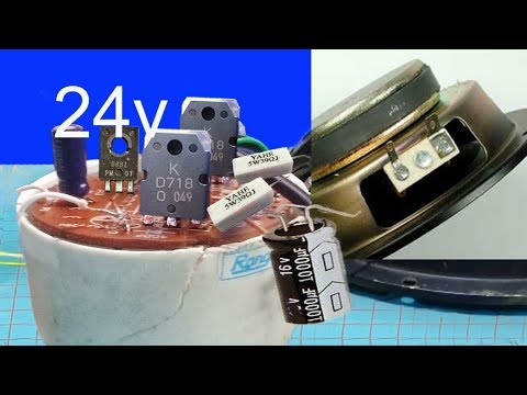 How to make simple 24v audio amplifier using transistor  use 24v battery car