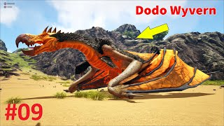 """ARK: Ragnarok Mod #9 - Mình Đã Bắt Được """"Dodo Wyvern"""" và Tiến Hóa Rồng Độc """"Poison Wyvern"""""""
