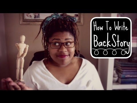 How to Write Backstory | How To Write Authentic Characters Series