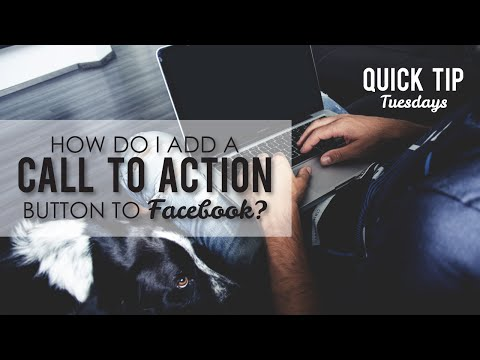 How do I add a Call To Action Button to Facebook?