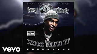 Key Glock - Who Run It Freestyle (Audio)