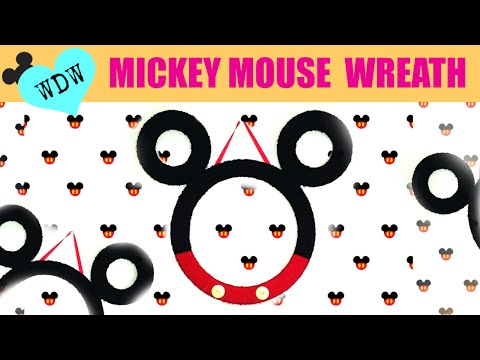 DIY Mickey Mouse Wreath - TAKEOVER