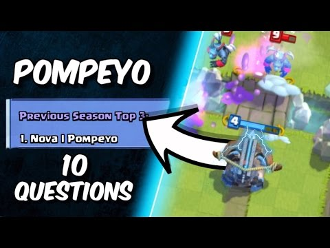 10 QUESTIONS for POMPEYO! Clash Royale's #1 PLAYER! (Not a Voice Interview)