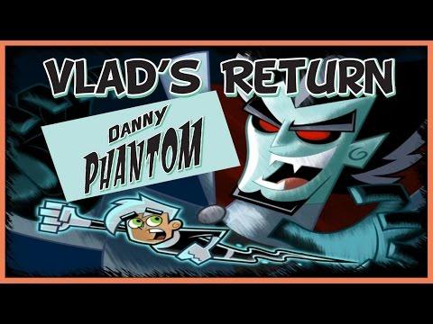The Return of Vlad Plasmius - Danny Phantom Theory