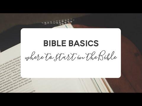 Bible Basics - Where to start as a new Christian