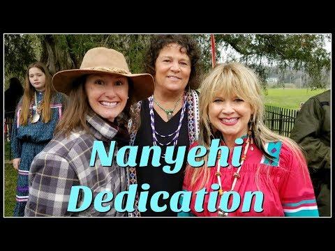 Nanyehi~Nancy Ward~Dedication~