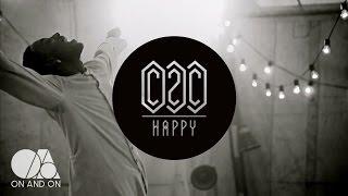 C2C - Happy (feat. Derek Martin) (Official Video)