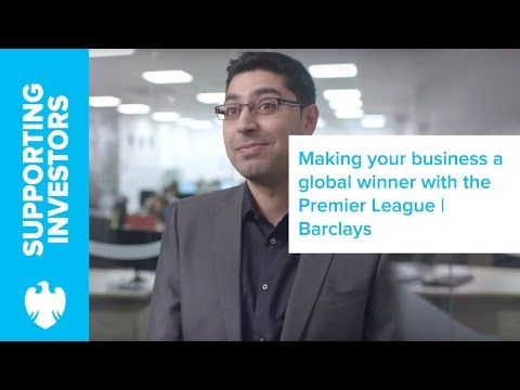 Making your business a global winner with the Premier League | Barclays