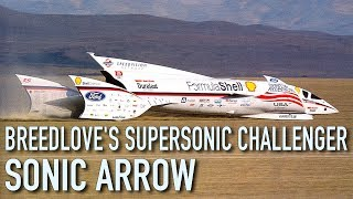 Spirit Of America Sonic Arrow (Formula Shell LSRV) - Craig Breedlove's Supersonic Challenger