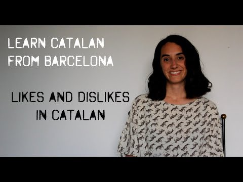 Learn Catalan: likes and dislikes expressions!
