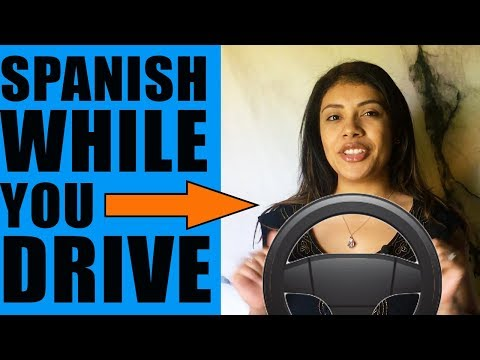 Learn Spanish While Driving: Basic Phrases