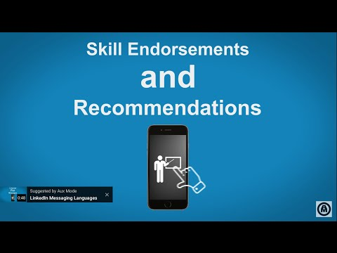 About LinkedIn Skill Endorsements and Recommendations