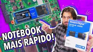 COMO DEIXAR UM NOTEBOOK MUITO MAIS RÁPIDO COM UM SSD!