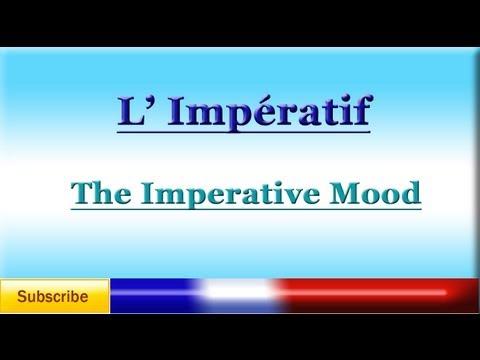 French Lesson 75 - LEARN FRENCH - IMPERATIVE MOOD - L'Impératif - El Imperativo en francés