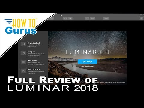 Luminar 2018 Review and How to Use Overview of this Photo Image Editing Software