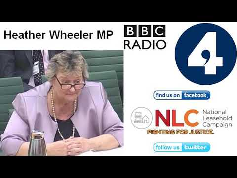#LeaseholdScandal - Heather Wheeler MP - You & Yours - BBC Radio 4 - 6/02/2019