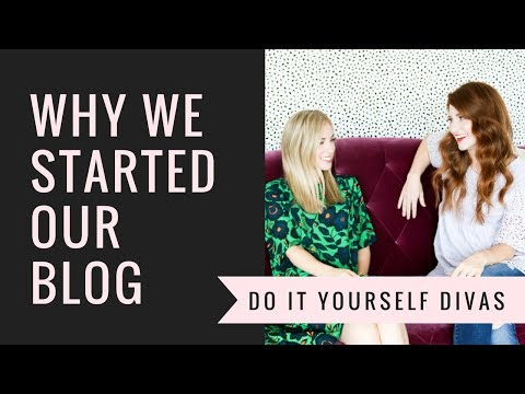 Why We Started Our Blog - DIY DIVAS Mini Interview