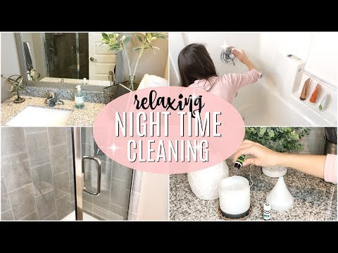 CLEAN WITH ME 2018 // RELAXING NIGHT TIME CLEANING // POWER HOUR