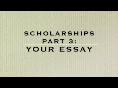 Writing Your Scholarship Essay