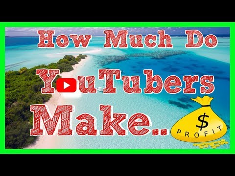 how much money do youtubers really make!!??