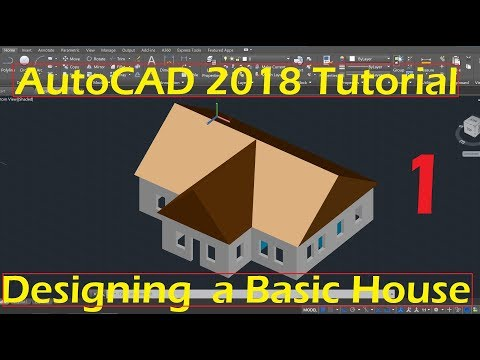 Beginner Tutorial 1 (AutoCAD 2018) - Designing a Basic House