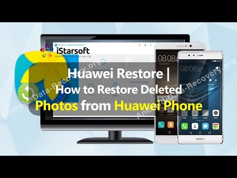 Huawei Restore | How to Restore Deleted Photos from Huawei Phone