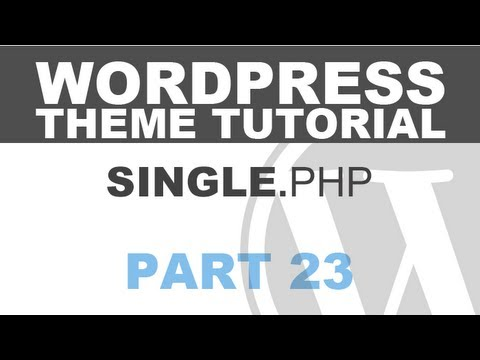 Responsive Wordpress Theme Tutorial - Part 23 - SINGLE.PHP