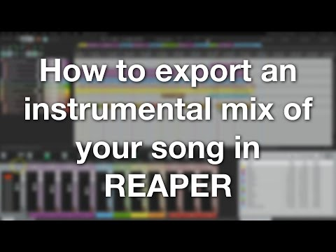 How to export an instrumental mix of your song in REAPER