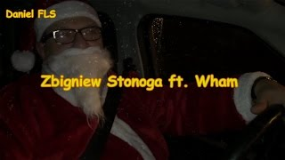 Zbigniew Stonoga ft. Wham - Last Karakan (Christmas)