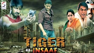 Tiger ka Insaaf - Dubbed Hindi Movies 2016 Full Movie HD lGopichand ,Mahesh Babu, Rakshita