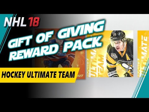 NHL 18 HUT Episode 24 - Gift of Giving Rewards Pack – Gift of Giving Reward Pack Opening