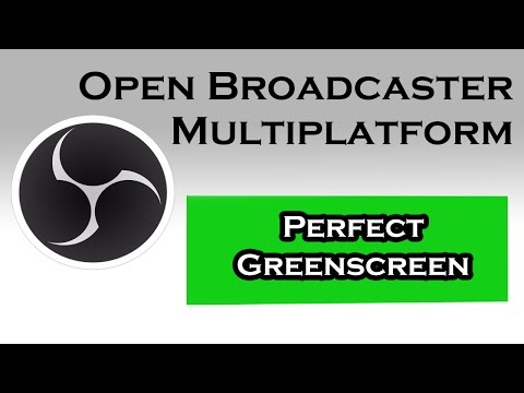 How to get The Perfect Green Screen / Chroma key - OBS - Open Broadcaster Multiplatform
