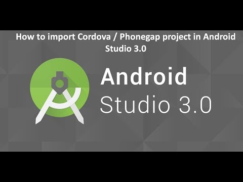 How to import Cordova / Phonegap project in Android Studio 3.0