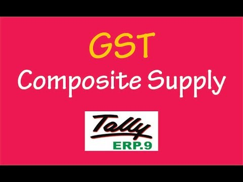 Composite Supply Accounting Entries Under GST in Tally ERP.9
