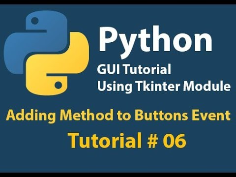 Python GUI: Adding method to Button Event tutorial# 6