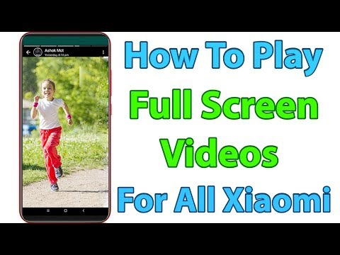 How To Play Full Screen Video On Redmi 6 Pro & Works For All Xiaomi Notch Display-2019