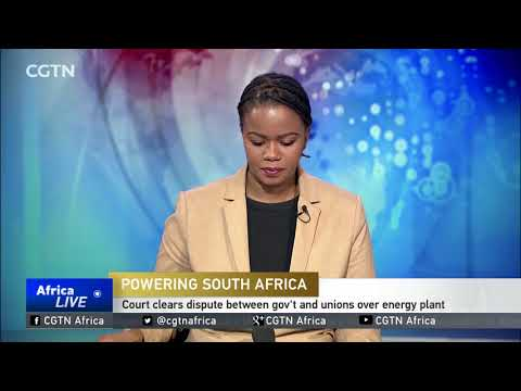 South Africa: Court clears dispute between gov't and unions over energy plant