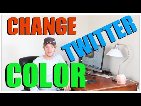 How To Change Twitter Color 2017