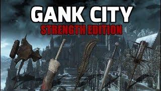 Dark Souls 3 Gank City: Strength Build Edition
