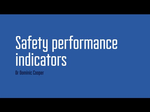 Safety Performance Indicators with Dr Dominic Cooper - episode 5
