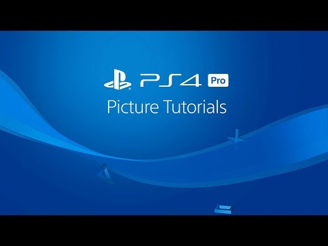 PS4 Pro Picture Tutorial