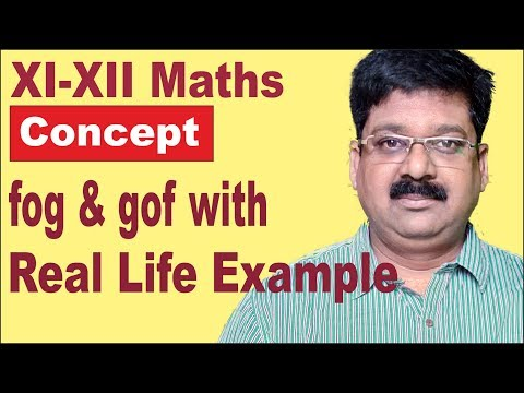 XII Maths fog, gof concept with real life examples